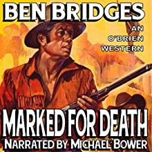 Marked for Death: O'Brien, Book 12 (       UNABRIDGED) by Ben Bridges Narrated by Michael Bower