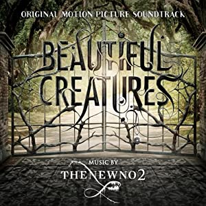 Beautiful Creatures: Original Motion Picture Soundtrack