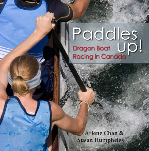 Paddles Up!: Dragon Boat Racing In Canada front-533648