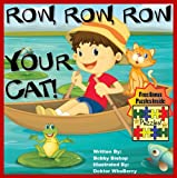 "Childrens Ebook: ""Row, Row, Row, Your Cat!"" (Childrens Rhyming Books Collection - Life Lessons Inspired By Children In Kids Books)"