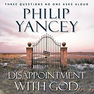 Disappointment with God Audiobook
