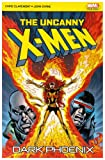 Chris Claremont The Uncanny X-Men: Dark Phoenix