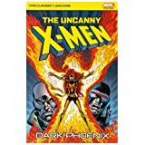 The Uncanny X-Men: Dark Phoenixby Chris Claremont