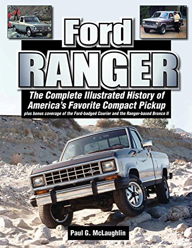 ford-ranger-the-complete-illustrated-history-of-americas-favorite-compact-pickup-plus-bonus-coverage