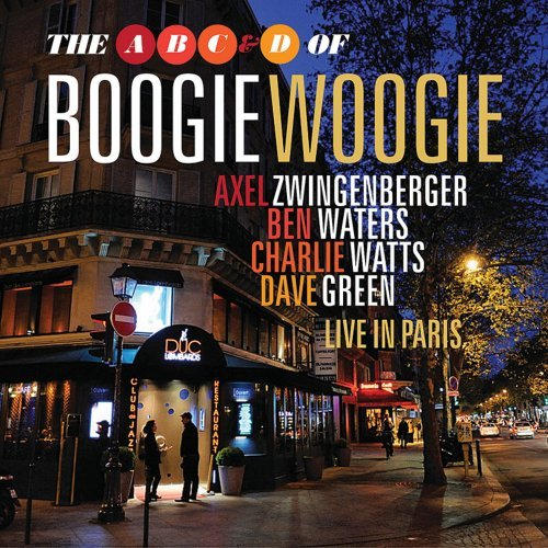 A B C & D of Boogie Woogie - Live in Paris by Axel Zwingenberger, Ben Waters, Charlie Watts and Dave Green