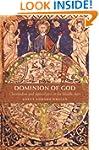 Dominion of God: Christendom and Apoc...