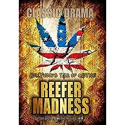 Reefer Madness: Classic Drama