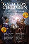 Galileo's Children: Tales of Science...