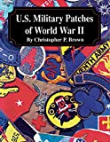 U.S. Military Patches of World War II