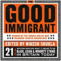 The Good Immigrant Audiobook  Narrated by To Be Announced