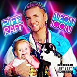 Neon Icon (Explicit) by RiFF RAFF [Music CD]