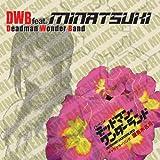 DWB feat.MINATSUKI(野水伊織)「プリムローズ」
