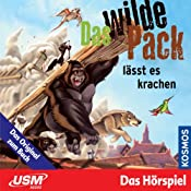 Das wilde Pack lässt es krachen (Das wilde Pack 4) | André Marx, Boris Pfeiffer