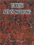 img - for Turkish Art of Marbling by Basar, Fuat, Tiryaki, Yavuz (2002) Paperback book / textbook / text book