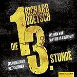 Die dreizehnte Stunde | Richard Doetsch