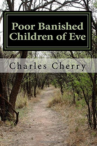 Poor Banished Children of Eve