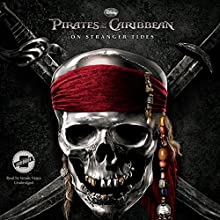 On Stranger Tides: Pirates of the Caribbean, Book 4 (       UNABRIDGED) by Disney Press Narrated by Simon Vance