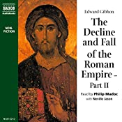 The Decline and Fall of the Roman Empire, Volume 2   [Edward Gibbon]