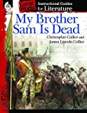 img - for My Brother Sam Is Dead: An Instructional Guide for Literature (Great Works) book / textbook / text book