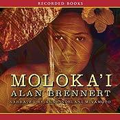 Moloka'i | [Alan Brennert]