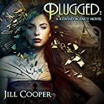 Plugged: The Rewind Agency, Book 2 | Jill Cooper