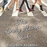 The Lonely Hearts Club | Elizabeth Eulberg