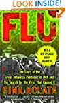 Flu: The Story Of The Great Influenza...