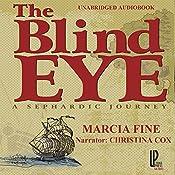 The Blind Eye: A Sephardic Journey | [Marcia Fine]