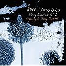 Langgard: String Quartets Vol. 2 [Nightingale String Quartet] [Dacapo: 6220576]