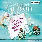 Ein Mann für alle Nächte Hörbuch von Rachel Gibson Gesprochen von: Emily Behr
