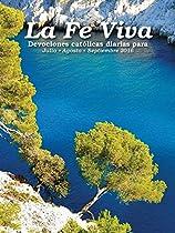 LA FE VIVA - DEVOCIONES CATÓLICAS DIARIAS PARA JULIO, AGOSTO, SEPTIEMBRE 2016 (SPANISH EDITION)  FROM CREATIVE COMMUNICATIONS FOR THE PARISH