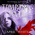 Tempting Fate: The Immortal Descendants: Volume 2 Audiobook by April White Narrated by Gemma Barrett