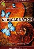Reincarnation: Future Growth Through Past Lives (The Spiritual Development Series)