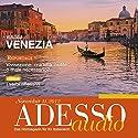 ADESSO audio - I verbi riflessivi. 11/2012: Italienisch lernen Audio - Reflexivverben Hörbuch von  div. Gesprochen von:  div.