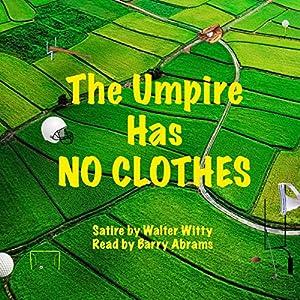 The Umpire Has No Clothes Audiobook