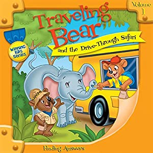 Traveling Bear and the Drive-Through Safari Audiobook