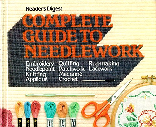 Complete Guide to Needlework (Reader's Digest) PDF