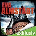 Engelsgrube (Pia Korittki 2) Audiobook by Eva Almstädt Narrated by Anne Moll