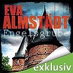 Engelsgrube (Pia Korittki 2) | Eva Almstädt