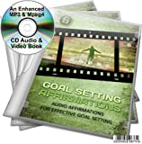GOAL SETTING AFFIRMATIONS EFFECTIVE GOAL SETTING AN ENHANCED MP3 MP4 CD AUDIO GUIDE