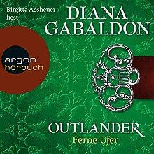 Ferne Ufer (Outlander 3) Hörbuch von Diana Gabaldon Gesprochen von: Birgitta Assheuer
