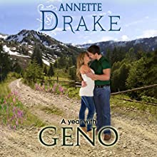 A Year with Geno (       UNABRIDGED) by Annette Drake Narrated by Julie Kerr