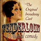 Tenderloin (The Original Broadway Cast) (Digitally Remastered)
