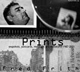 Prints by Fred Frith (2003-03-18)