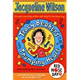 Tracy Beaker's Thumping Heart (Comic Relief)by Jacqueline Wilson