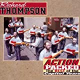 Action Packed: Best of the Capitol Years ~ Richard Thompson