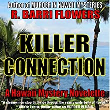 Killer Connection: A Hawaii Mystery Novelette (       UNABRIDGED) by R. Barri Flowers Narrated by Jane Boyer