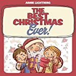 The Best Christmas Ever!: Christmas Stories, Christmas Jokes, and Games! | Arnie Lightning