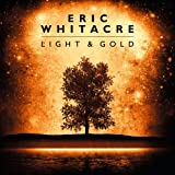 Light And Goldby Eric Whitacre