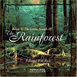 Relax to the Gentle Sounds of the Rainforest